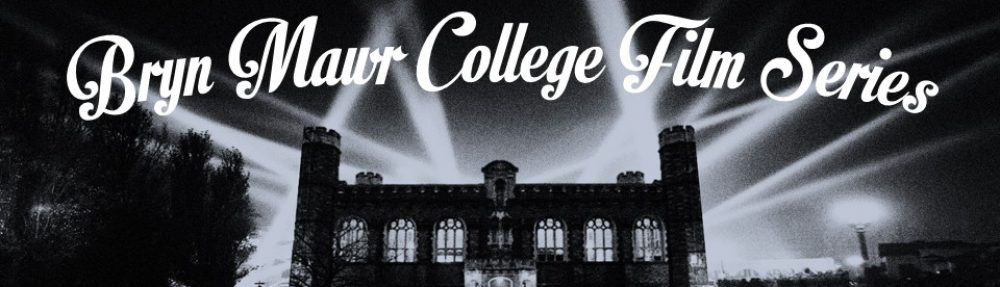 Bryn Mawr College Film Series